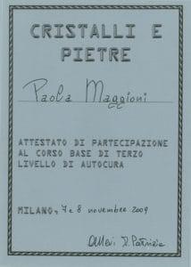 Attestato Cristallo e pietre III° livello- novembre 2009- Paola Maggioni