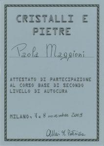 Attestato Cristallo e pietre II° livello- novembre 2009- Paola Maggioni