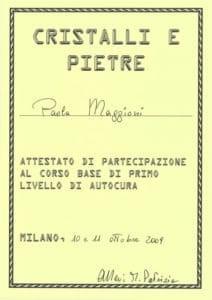 Attestato Cristallo e pietre- ottobre 2009 - I° liv.- Paola Maggioni